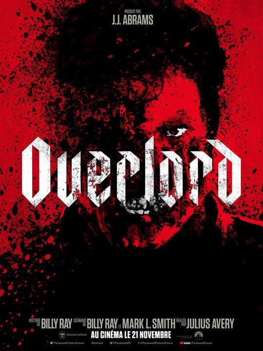 Overlord un film d'Herosglobine- leblogreporter.fr